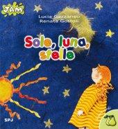 Sole, luna, stelle - Gostoli Renata, Gazzaneo Lucia