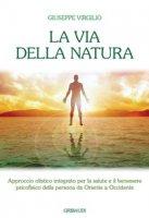 La via della natura - Virgilio Giuseppe