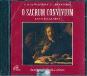 O sacrum convivium. Canti eucaristici - G.P. Da Palestrina, T.L. De Victoria