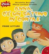 Anna c'è un gattino in cortile - Giraldo M. Loretta
