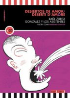 Desiertos de amor-Deserti d'amore. Con CD-Audio - Zurita Raúl, Gonzalez y Los Asistentes
