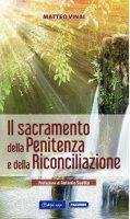 Il sacramento della Penitenza e della Riconciliazione - Matteo Vinai