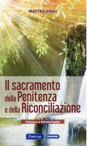 Copertina di 'Il sacramento della Penitenza e della Riconciliazione'