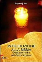 Introduzione alla Bibbia - Stephen J. Binz