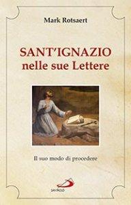 Copertina di 'Sant'Ignazio nelle sue lettere'