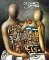 De Chirico e Savinio. Una mitologia moderna. Catalogo della mostra (Roma, 16 marzo-30 giugno 2019). Ediz. a colori