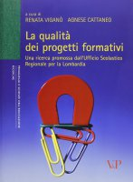 La qualità dei progetti formativi. Una ricerca promossa dall'ufficio scolastico regionale per la Lombardia