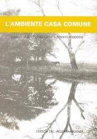 L' ambiente casa comune - Giuseppe Dal Ferro, Giuliano Giorio, Franco Posocco