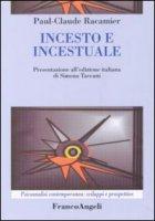 Incesto e incestuale - Racamier Paul-Claude