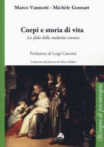 Copertina di 'Corpi e storia di vita. La sfida della malattia cronica'