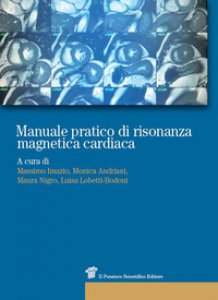 Copertina di 'Manuale pratico di risonanza magnetica cardiaca'