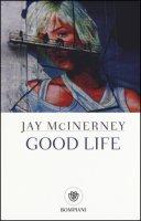 Good life - McInerney Jay
