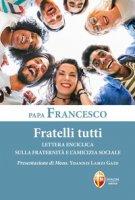Fratelli tutti - Francesco (Jorge Mario Bergoglio)