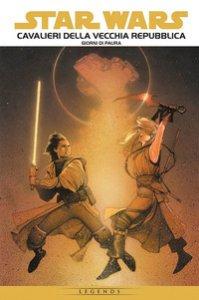 Copertina di 'Cavalieri della Vecchia Repubblica. Star Wars epic'