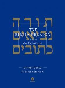 Copertina di 'Bibbia ebraica. Profeti anteriori. Testo ebraico a fronte'