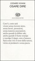 Osare dire - Viviani Cesare