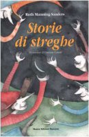 Storie di streghe - Manning Sanders Ruth