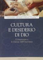 Cultura e desiderio di Dio - A. Bartoli Langeli, J. Dalarun, A. Vauchez e altri