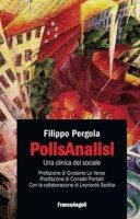 PolisAnalisi. Una clinica del sociale - Pergola Filippo, Seidita Leonardo