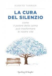Copertina di 'La cura del silenzio'
