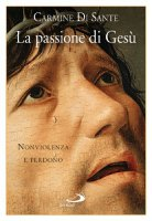 La passione di Ges� - Carmine Di Sante