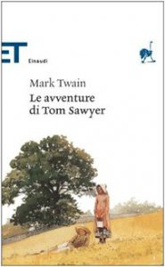 Copertina di 'Le avventure di Tom Sawyer'