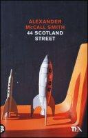 44 Scotland Street - McCall Smith Alexander