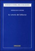 Storie del diluvio - Usener Hermann