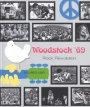 Woodstock '69. Rock revolution. Ediz. illustrata