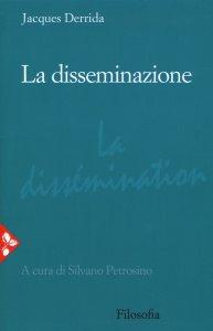 Copertina di 'La disseminazione'