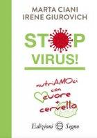 Stop virus! - Ciani Marta, Giurovich Irene