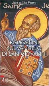 Copertina di 'Riflessioni sul Vangelo di San Giovanni'