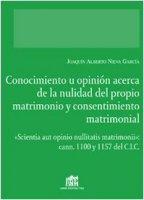 Conocimiento u opinión acerca de la nulidad del proprio matrimonio y consentimiento matrimonial - Nieva Garcia Joaquin A.