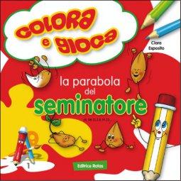 Copertina di 'Parabola del seminatore. Colora e gioca'