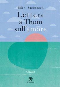 Copertina di 'Lettera a Thom sull'amore. Ediz. a colori'