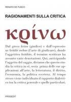 Ragionamenti sulla critica - De Fusco Renato