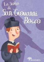 La storia di San Giovanni Bosco