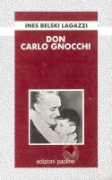 Don Carlo Gnocchi - Ines Belski Lagazzi