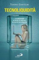 Tecnoliquidit� - Tonino Cantelmi