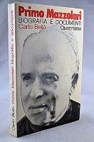 Primo Mazzolari: biografia e documenti - Bellò Carlo