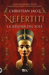 Copertina di 'Nefertiti. La regina del sole'
