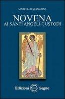 Novena ai Santi Angeli Custodi - Marcello Stanzione