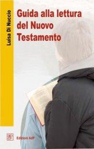 Copertina di 'Guida alla lettura del Nuovo Testamento'