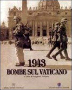 Copertina di '1943. Bombe sul Vaticano'