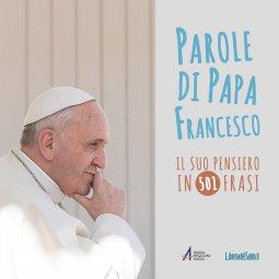 Copertina di 'Parole di Papa Francesco'