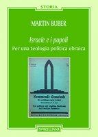 Israele e i popoli - Martin Buber
