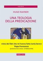 Teologia della predicazione. (Una) - Hugo Rahner