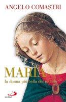 Maria - Comastri Angelo