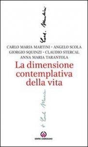 Copertina di 'La dimensione contemplativa della vita'