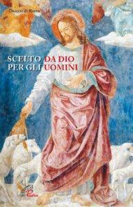 Copertina di 'Scelto da Dio per gli uomini'